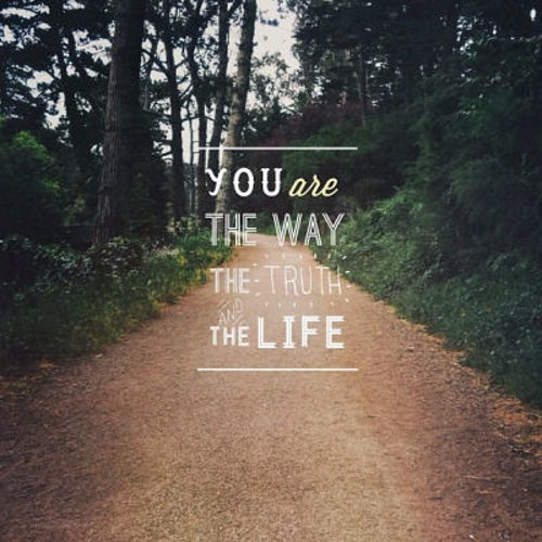 You-Are-The-Way-The-Truth-And-The-Life